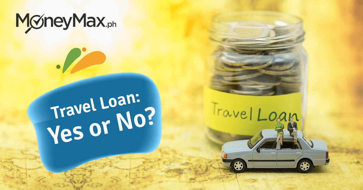 Travel Loan Philippines | MoneyMax.ph