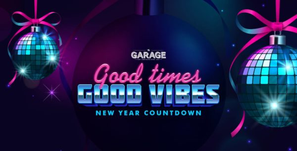 New Year's Eve Celebrations - The Garage New Year Countdown