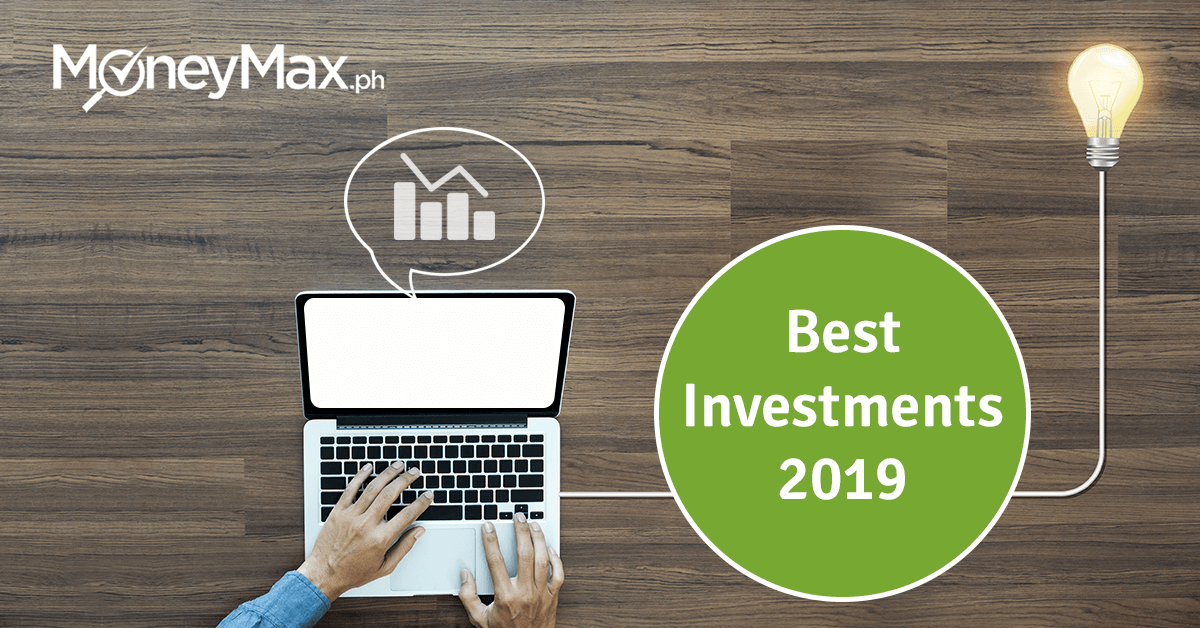 Best Investments 2019 Philippines | Moneymax