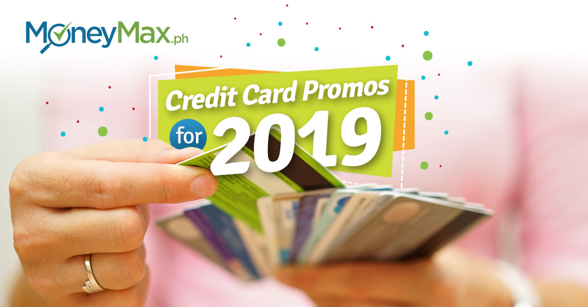 Credit Card Promos Philippines 2019 | Moneymax