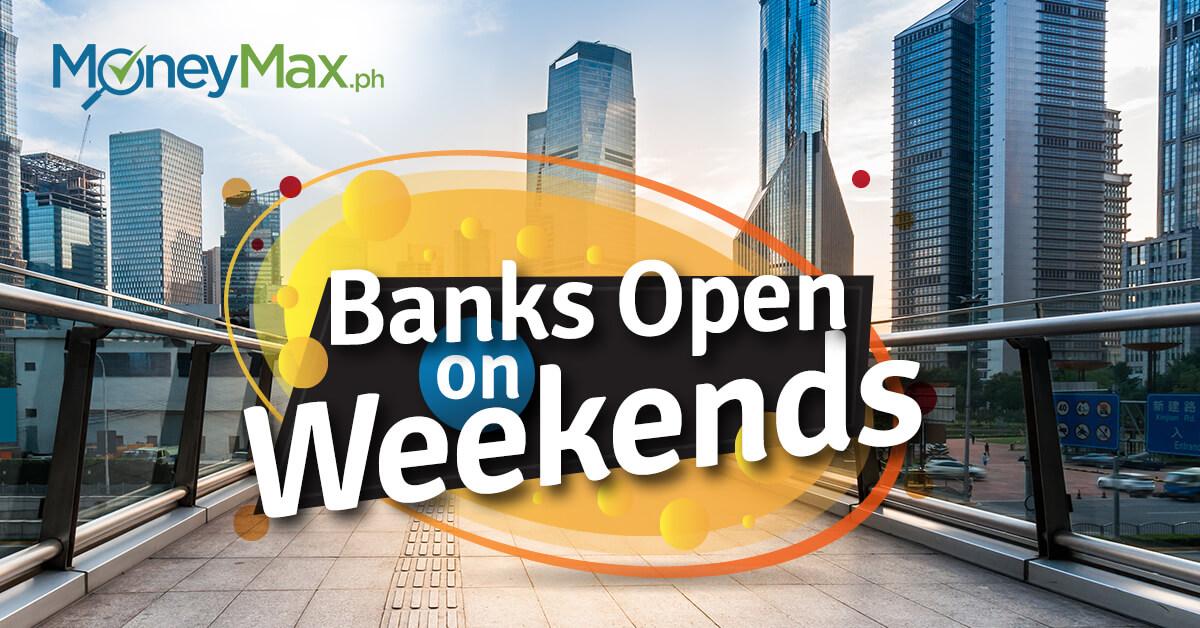 Banks Open on Weekends | Moneymax