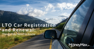 LTO Car Registration and Renewal | MoneyMax.ph