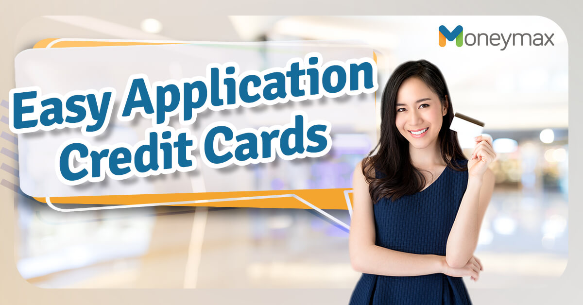 8 Credit Cards with Easy Application Requirements | Moneymax