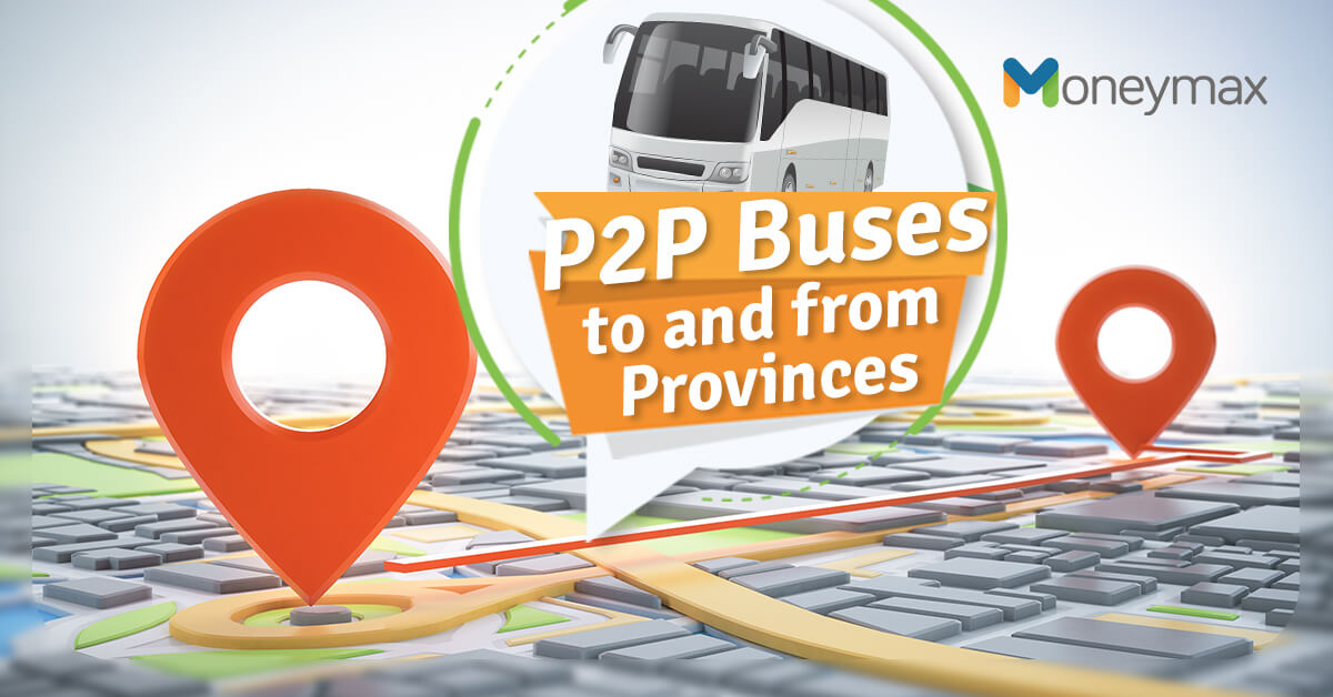 P2P Schedule and Routes from Provinces to Metro Manila