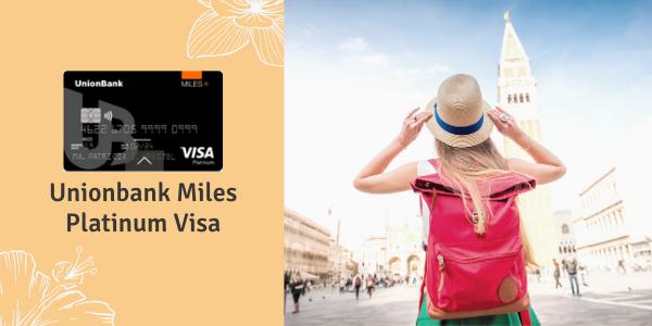 Credit Cards for Women - Unionbank Miles Platinum Visa
