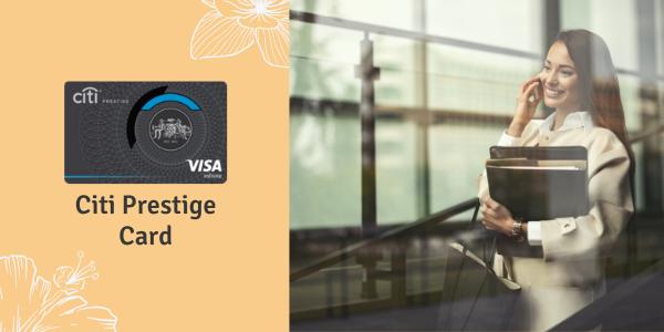 Credit Cards for Women - Citi Prestige Card