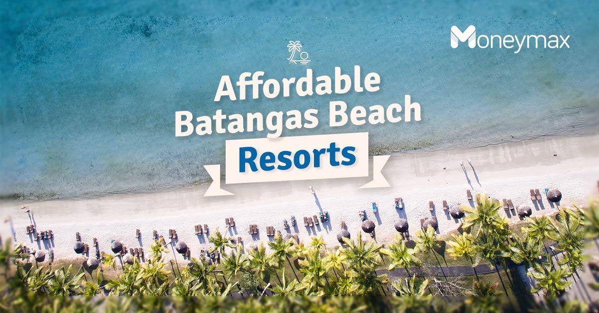 Cheap Batangas Beach Resorts | Moneymax