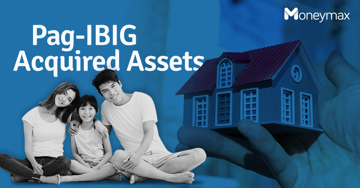 Complete Guide to Buying Pag-IBIG Acquired Assets | Moneymax