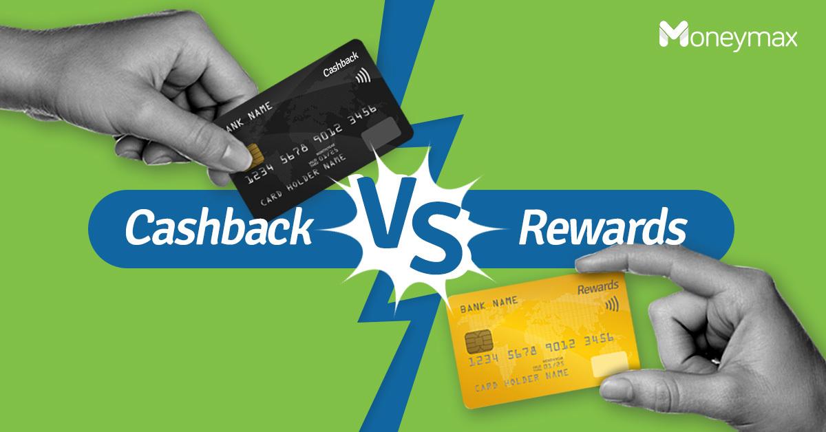 Cashback vs Rewards Credit Cards | Moneymax