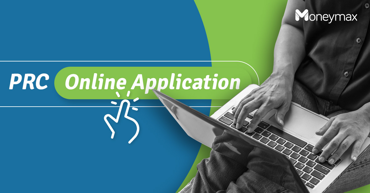 PRC Online Application Guide | Moneymax