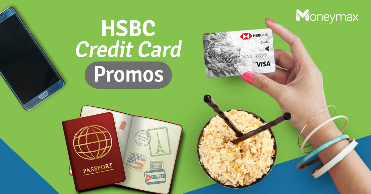 HSBC Credit Card Promo 2019: 11 Offers Not to Miss | Moneymax