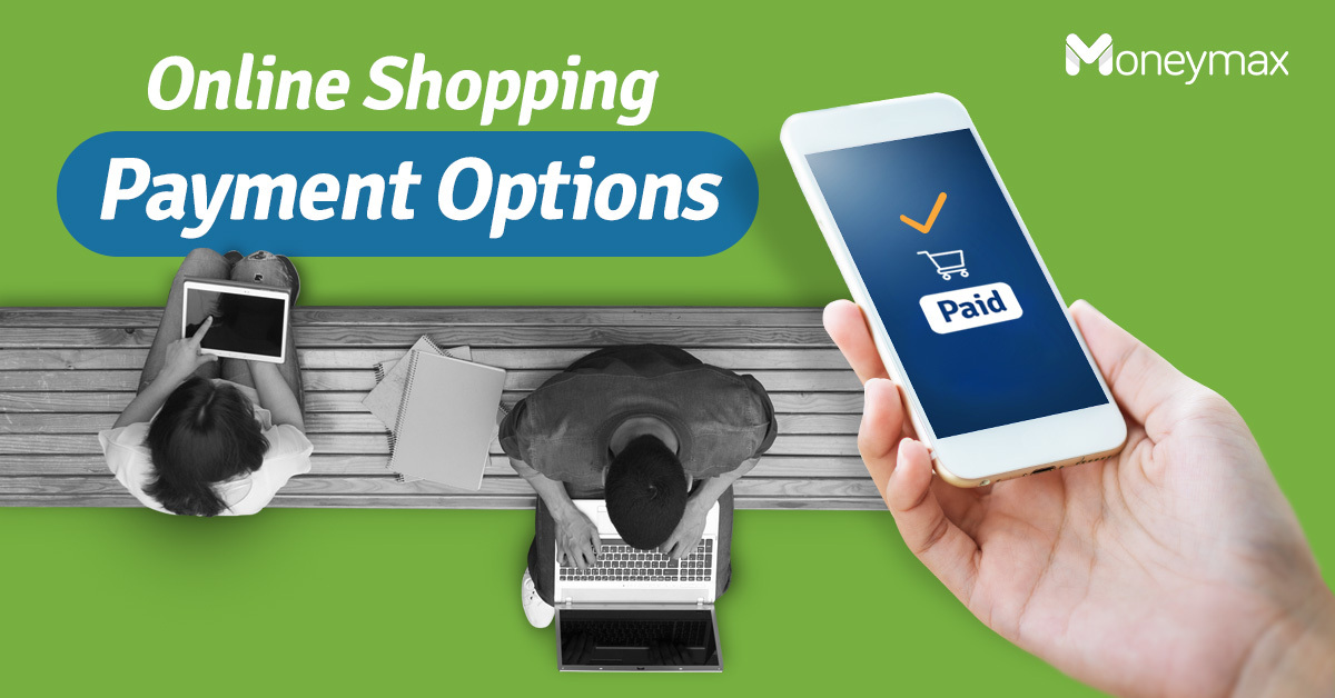 Best Online Payment Options for Shopping | Moneymax