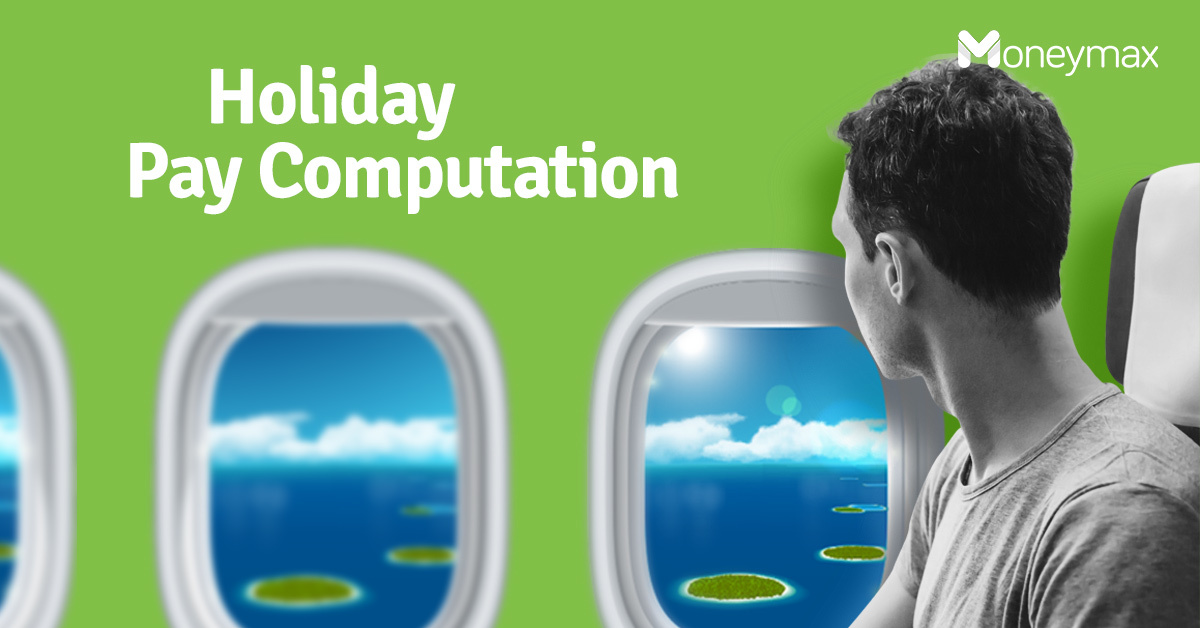 Holiday Pay Rules and Computation Philippines | Moneymax