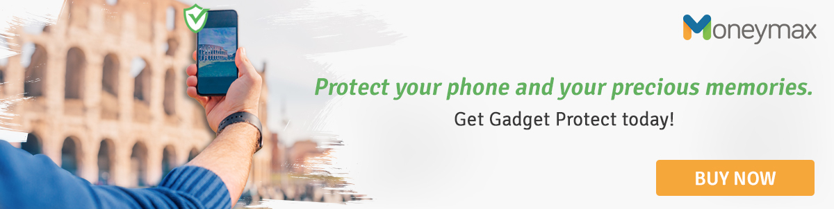 Smartphone Service Centers - Protect your phone and precious memories with Moneymax!