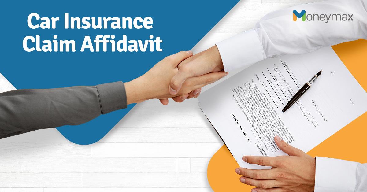 Affidavit for Car Insurance Claim | Moneymax