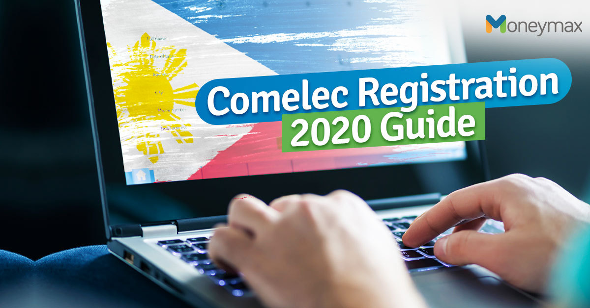 Comelec Registration 2020 Guide | Moneymax