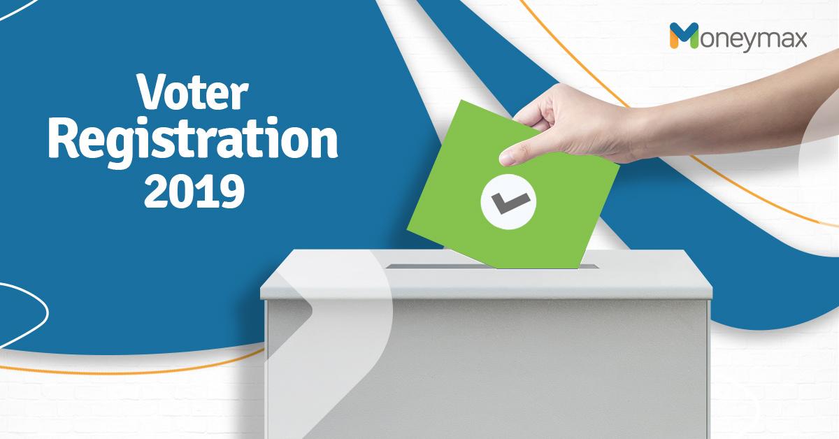 Voter's Registration 2019 Guide | Moneymax