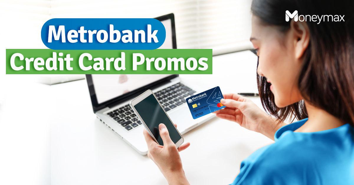 Metrobank Credit Card Promos You Shouldn't Miss   Moneymax
