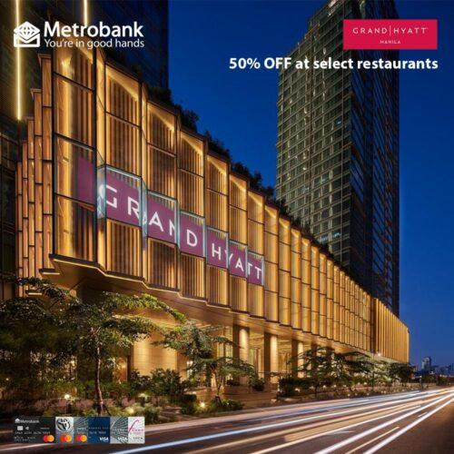 metrobank credit card promos - grand hyatt restaurants