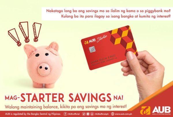 Savings Accounts with Low Maintaining Balance - AUB Starter Savings