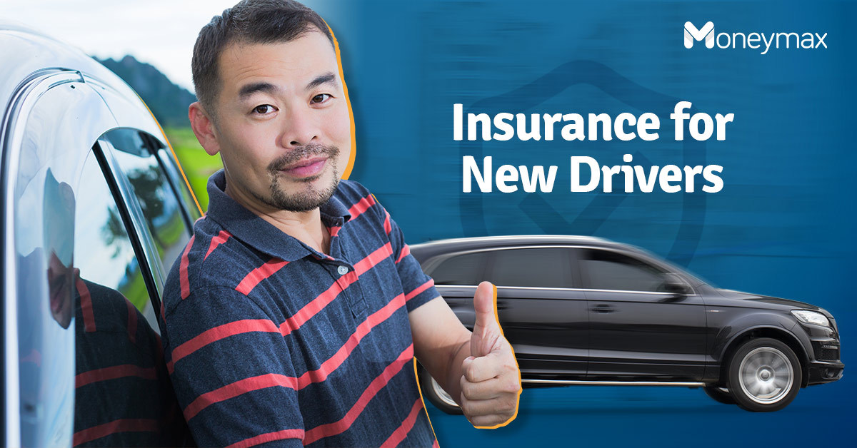 Car Insurance for First Time Drivers Philippines | Moneymax