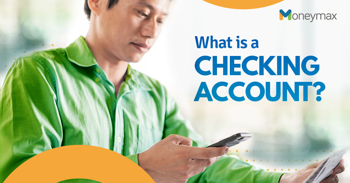 Checking Account Guide for Filipinos | Moneymax