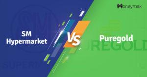SM Hypermarket vs Puregold