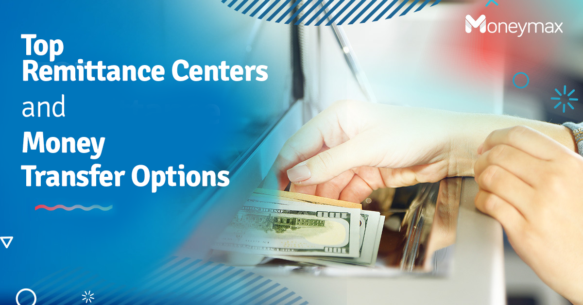 Remittance Centers and Money Transfer Services in the Philippines   Moneymax