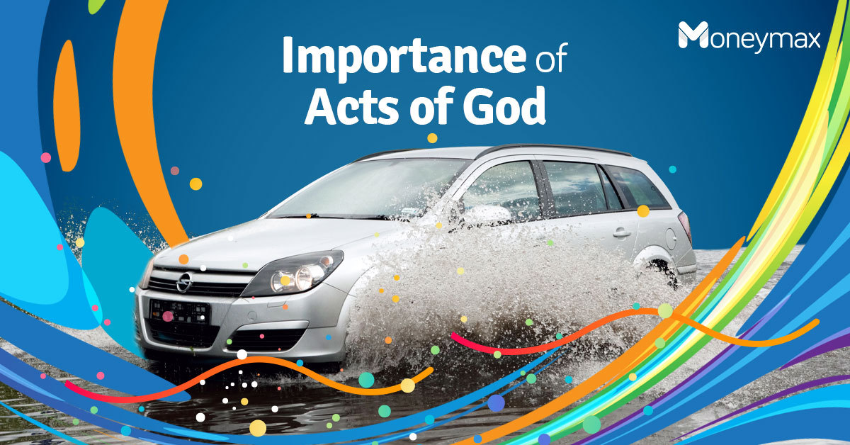 Acts of God Car Insurance Coverage | Moneymax