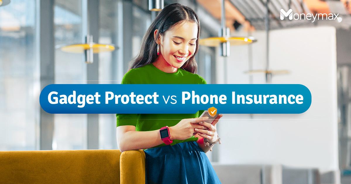Gadget Protect vs Phone Insurance   Moneymax