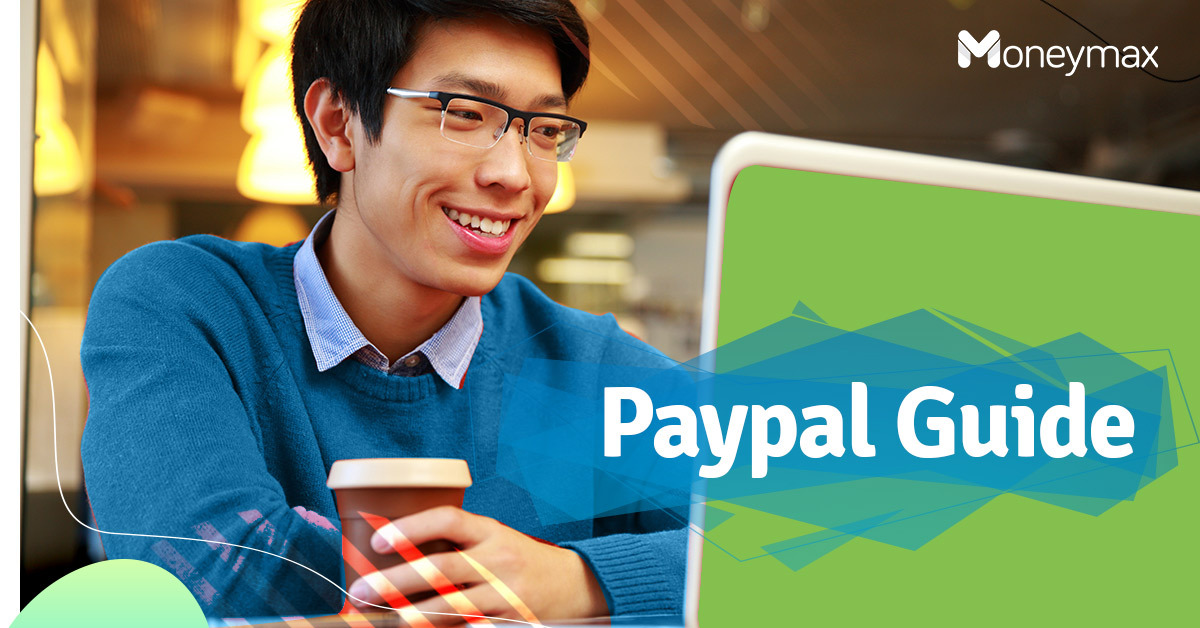 PayPal Account Guide for Users in the Philippines | Moneymax