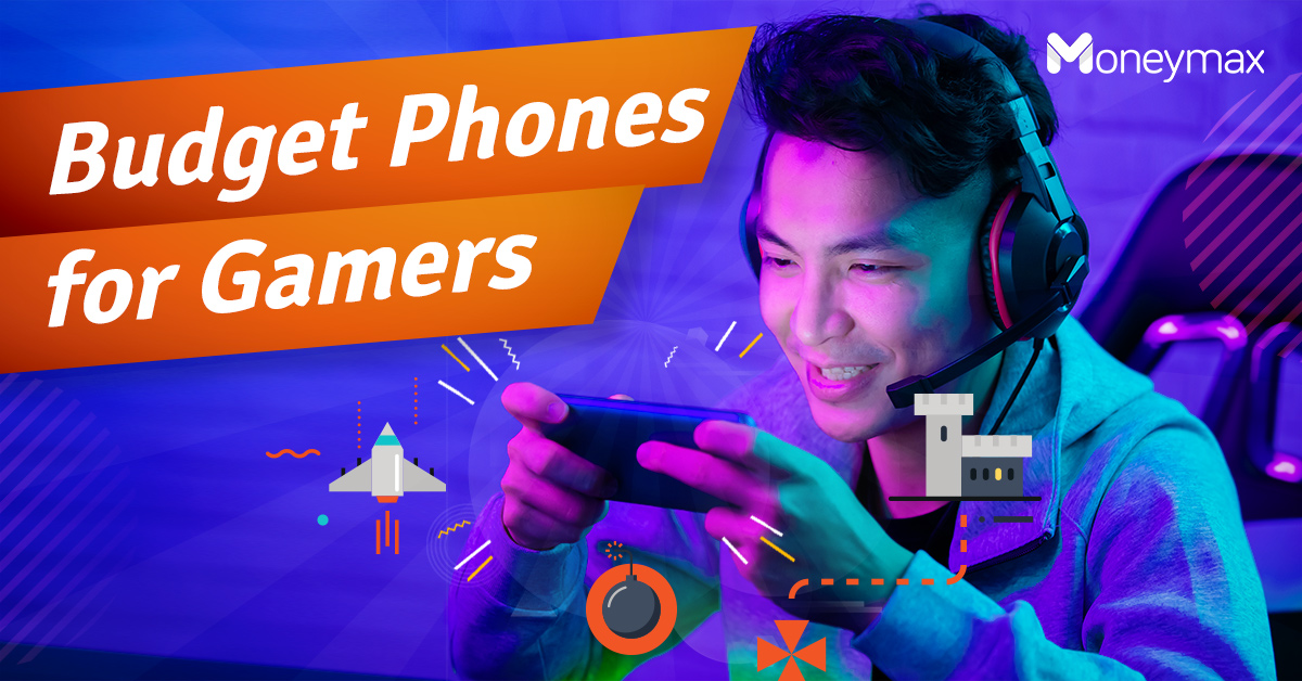 Budget Gaming Phones | Moneymax