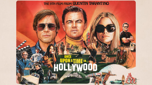 What to Watch - Once Upon a Time in Hollywood