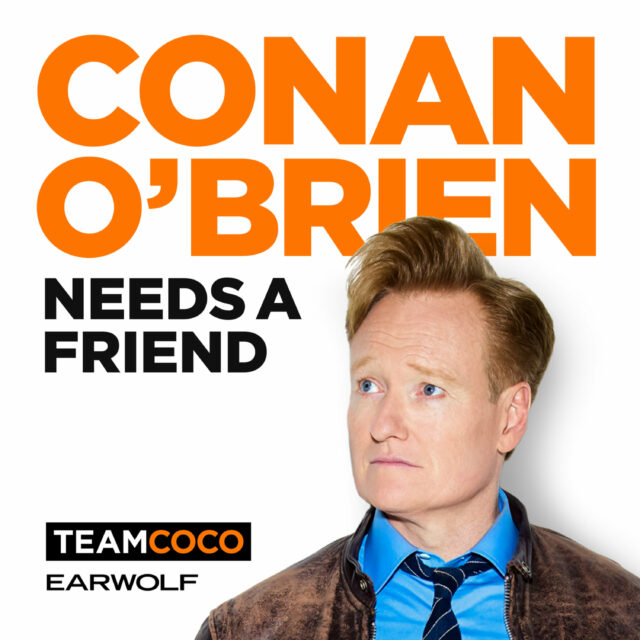 What to Watch: Conan O'Brien Needs a Friend