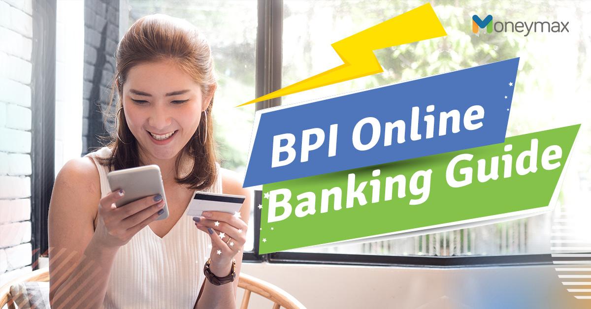 BPI Online Banking Guide   Moneymax