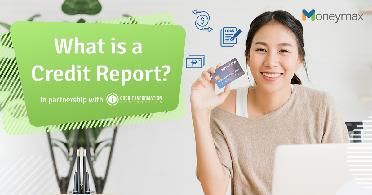 Credit Report in the Philippines | Moneymax