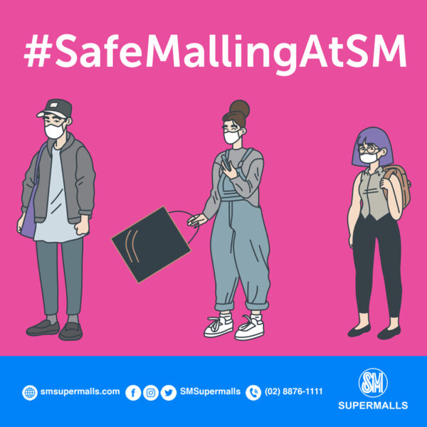 Mall Schedule and Guidelines MECQ - SM Supermalls