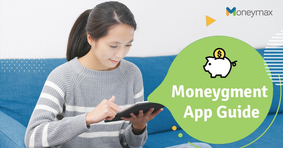 Moneygment App Guide | Moneymax