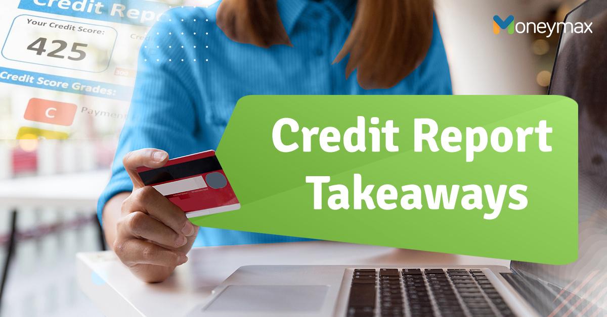 credit report takeaways