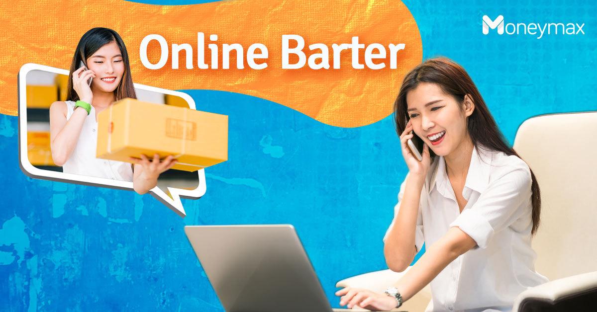 Online Barter in the Philippines   Moneymax