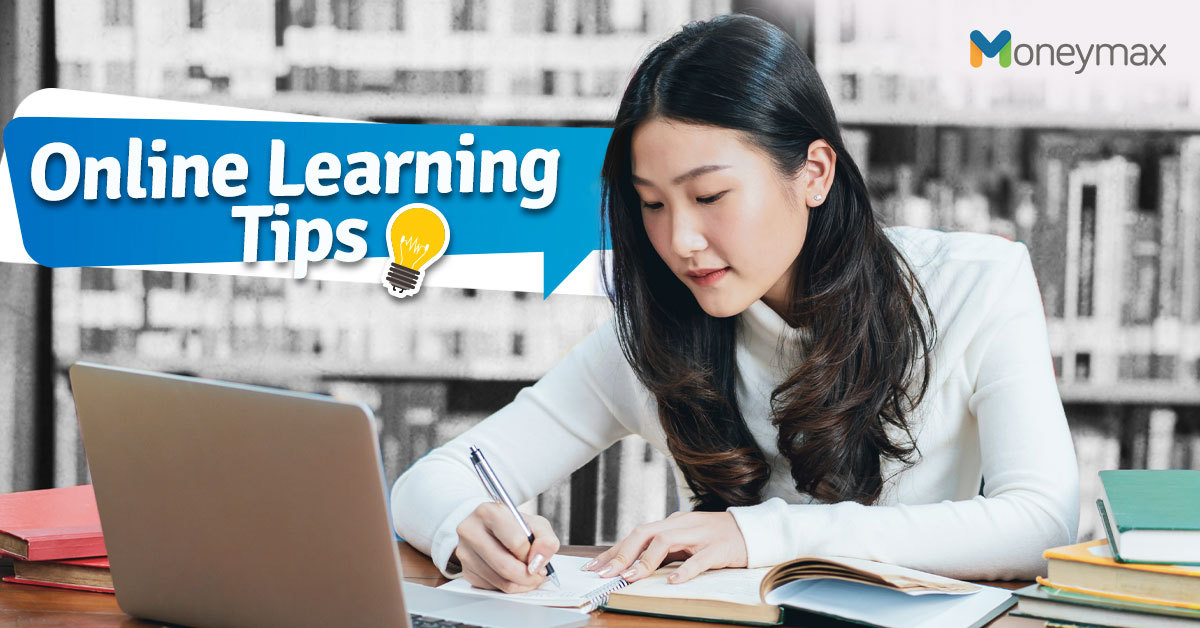 Online Learning Tips in the New Normal | Moneymax