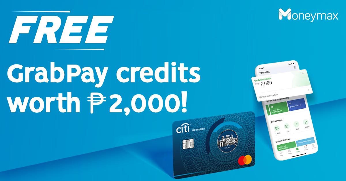 Moneymax x Citibank GrabPay Credits Promo
