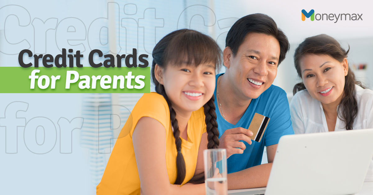 Credit Card for Parents | Moneymax