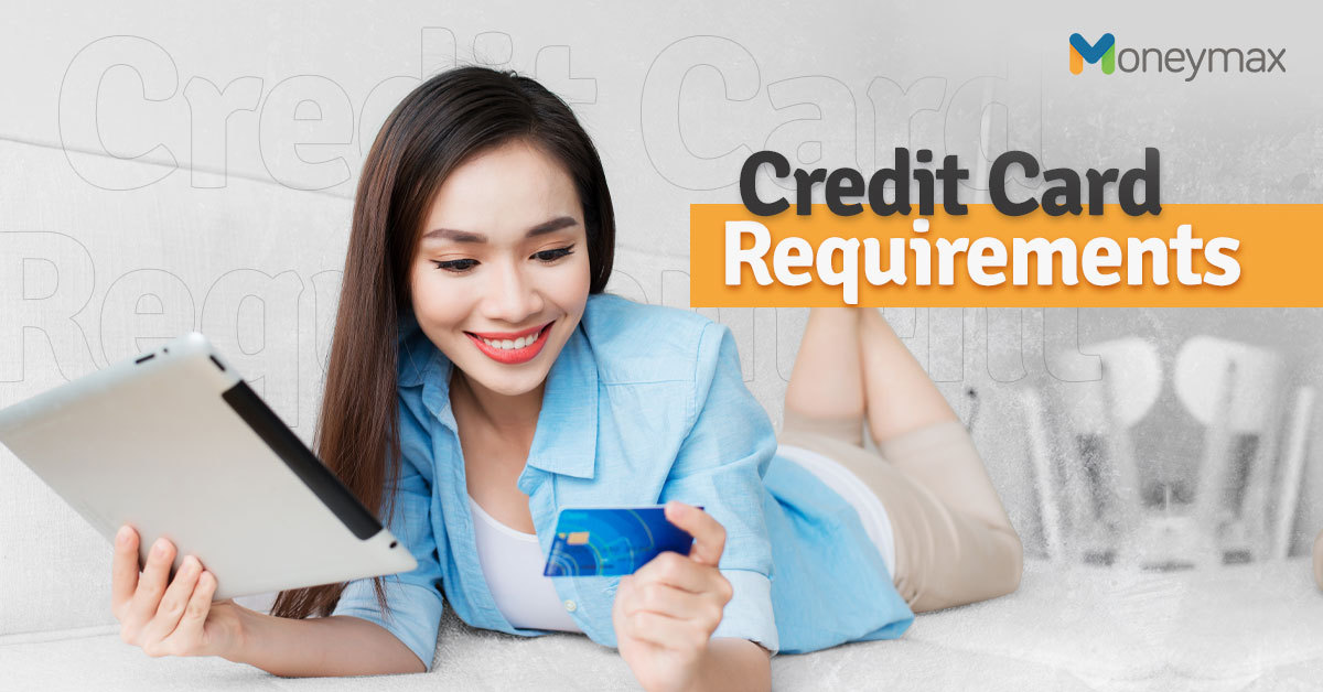 Credit Card Requirements in the Philippines | Moneymax
