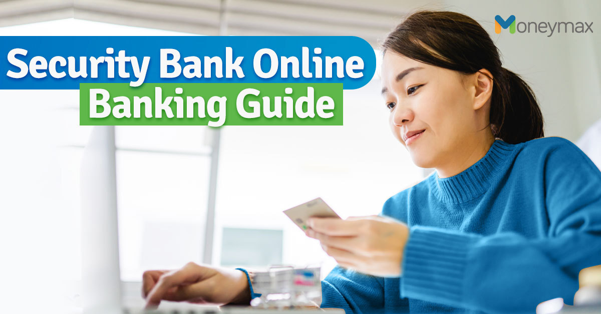 Security Bank Online Banking Guide | Moneymax