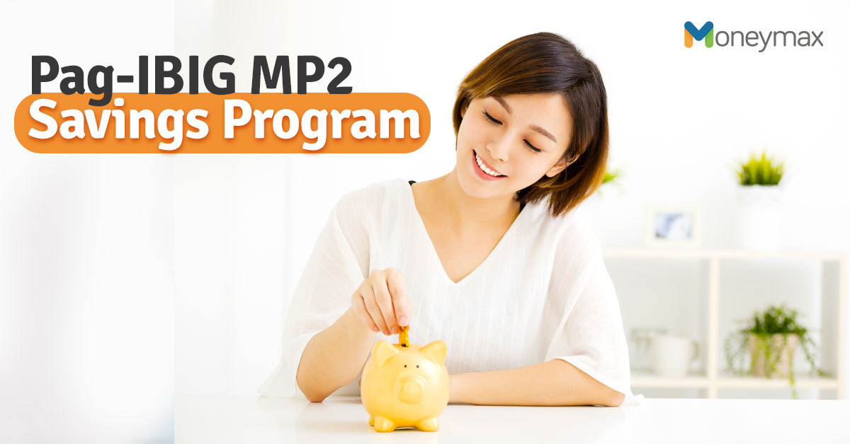 Pag-IBIG MP2 Savings Program Guide | Moneymax