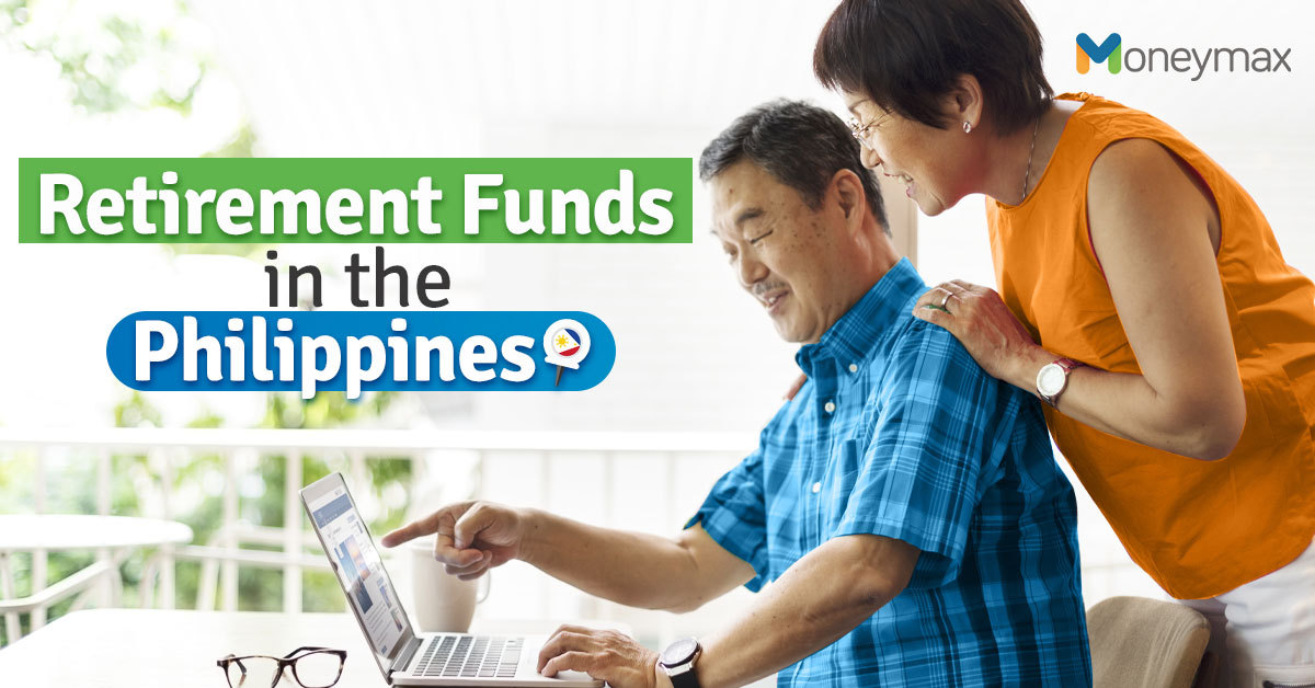 Retirement Fund in the Philippines | Moneymax