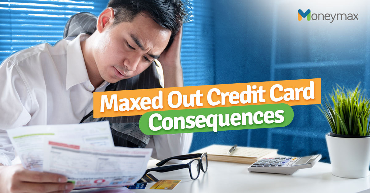 Maxed Out Credit Card? Here's What to Do | Moneymax