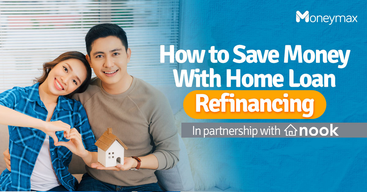 Home Loan Refinancing in the Philippines | Moneymax