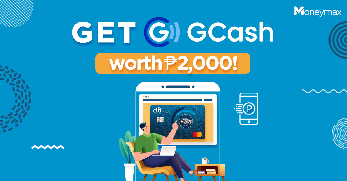 Moneymax x Citiibank GCash Credit Card Promo
